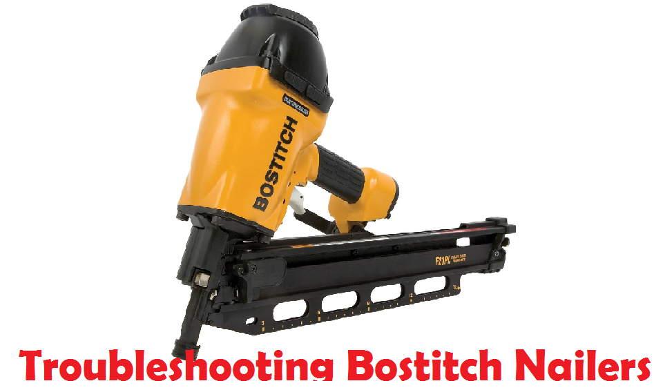 Bostitch nail gun troubleshooting